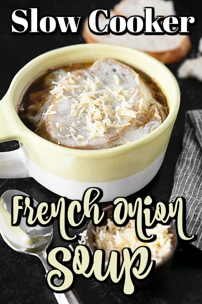 Slow Cooker French Onion Soup is made with caramelized onions and beef broth that are slow cooked to perfection and then topped with French bread and a cheese topping! So comforting and good!! #frenchonion #slowcooker