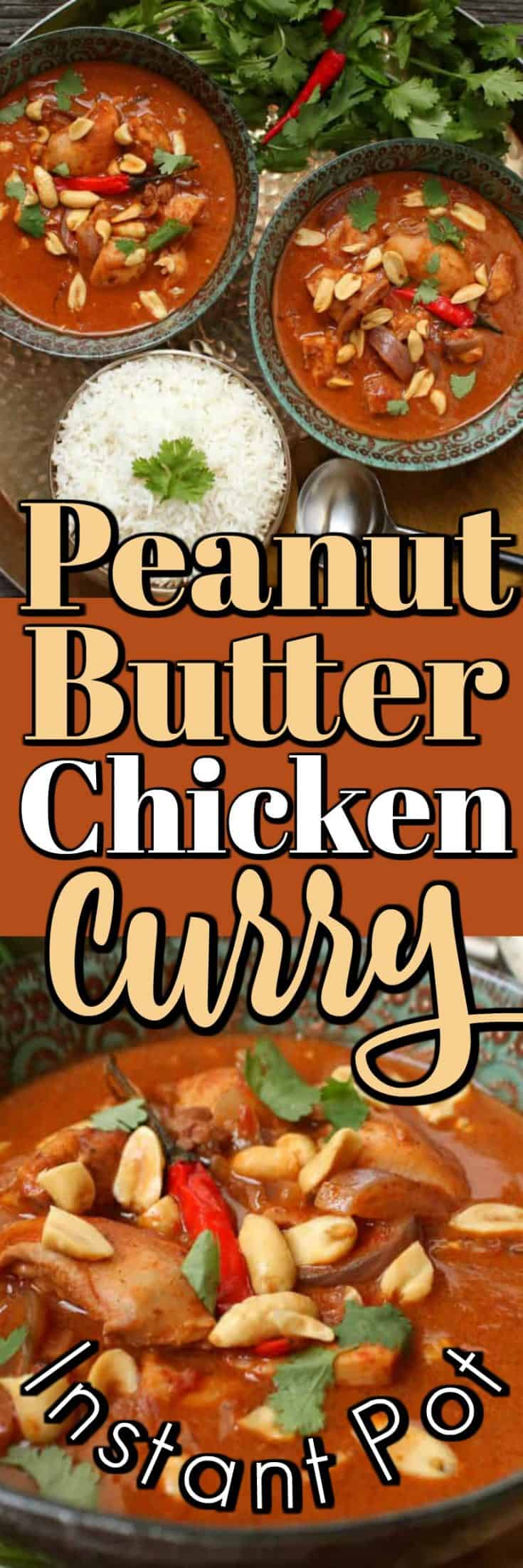 This easy but amazing Instant pot meal Peanut Butter Chicken Curry is made in no time. It is so good it could be served to company but simple enough to enjoy any day!! #peanutbutter #chicken #curry #instantpot