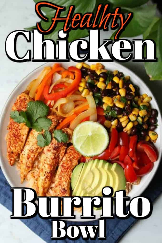 Healthy Chicken Burrito Bowl is full of fresh ingredients and exploding with flavor! Chicken breast tenders and tasty vegetables make a great meal prep recipe rotation! #burritobowl #chicken #healthy