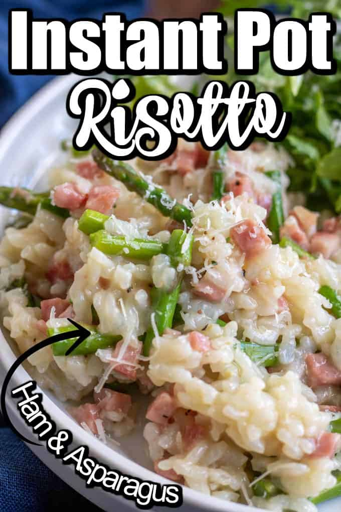 This Parmesan cheese risotto recipe is made easily in the Instant Pot. It has the addition of flavorful ham and spring asparagus to make it perfect for this time of year. #risotto #instantpot