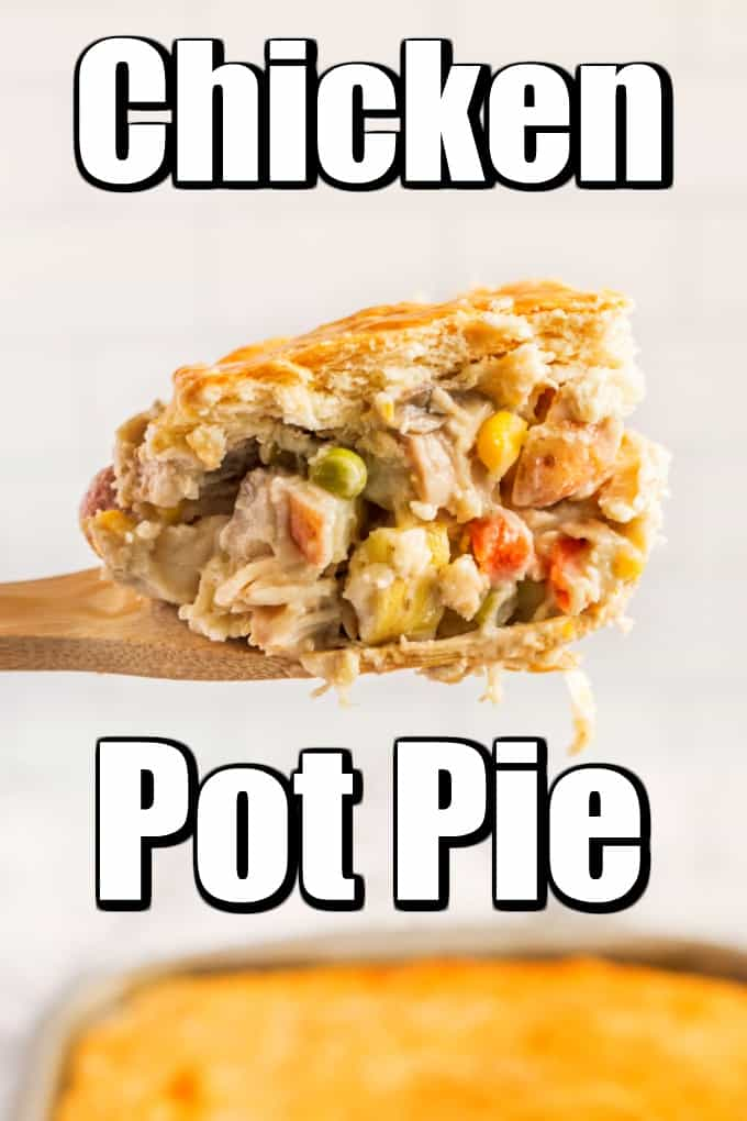 This classic Chicken Pot Pie is pure comfort food and great at any time of the year. From its flakey top crust to its hearty interior everyone will love this recipe. #chickenpotpie #chicken #potpie