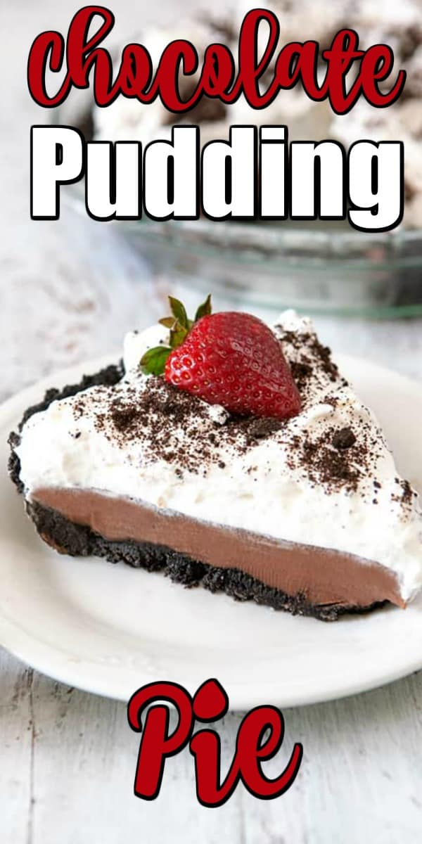 This classic no-bake Chocolate Pudding Pie is easy to make and even easier to eat! With a chocolate cookie crust, homemade chocolate pudding filling, and whipped cream topping, it's rich and delicious. #chocolatepie #chocolatepuddingpie