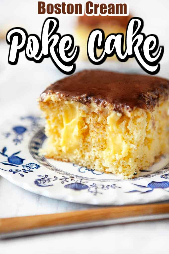 This Boston Cream Poke Cake is made with instant vanilla pudding and yellow cake mix but we add a few tweaks also to bring it up a level. #pokecake #Bostoncream