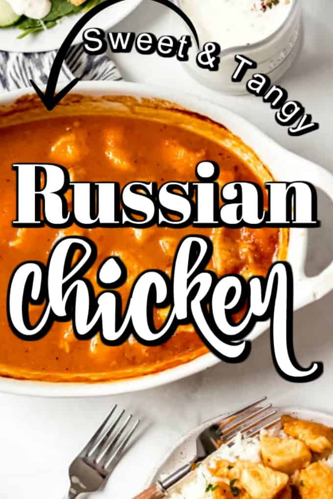 Russian Chicken has tender chunks of chicken baked in an easy and delicious tangy sauce for a simple and satisfying weeknight meal that the whole family will love! #Russianchicken #chicken
