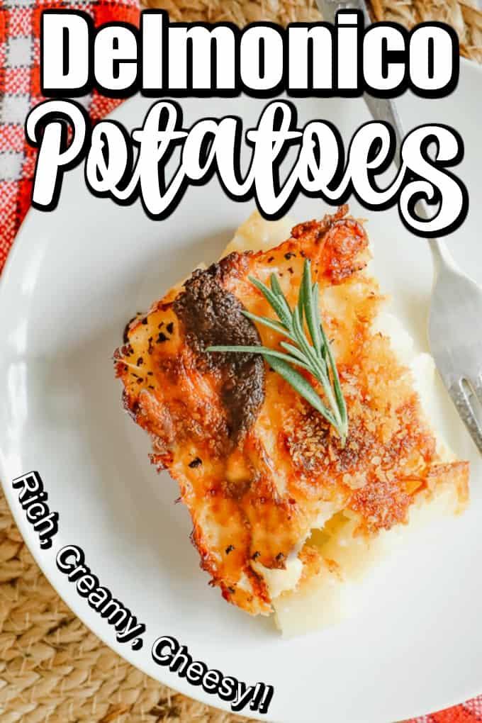 Cheesy And Creamy Delmonico Potatoes Recipe Pin