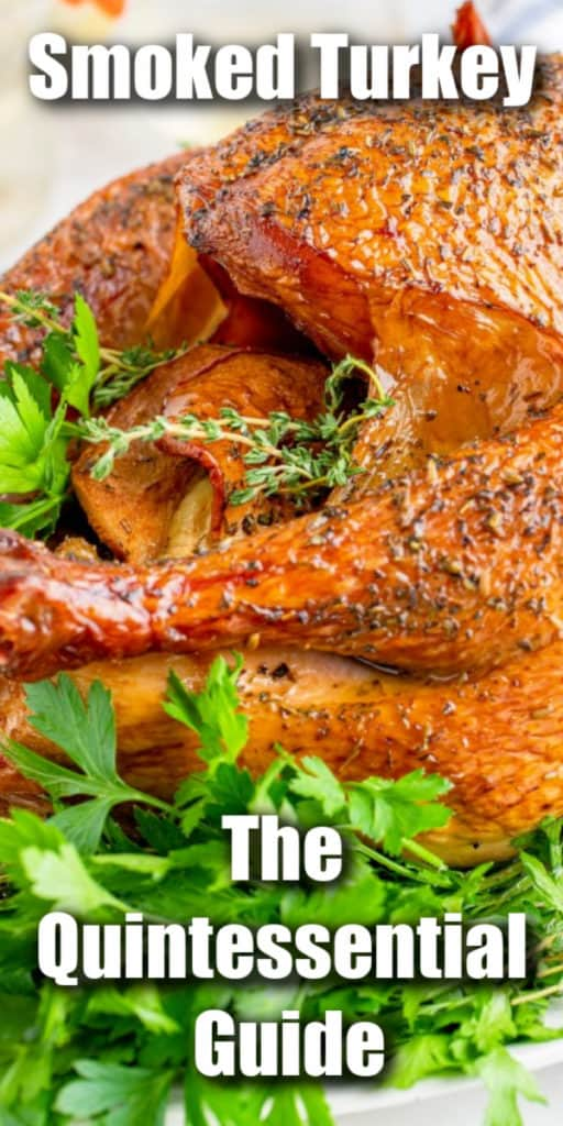 Smoked Turkey - The Quintessential Guide Pin