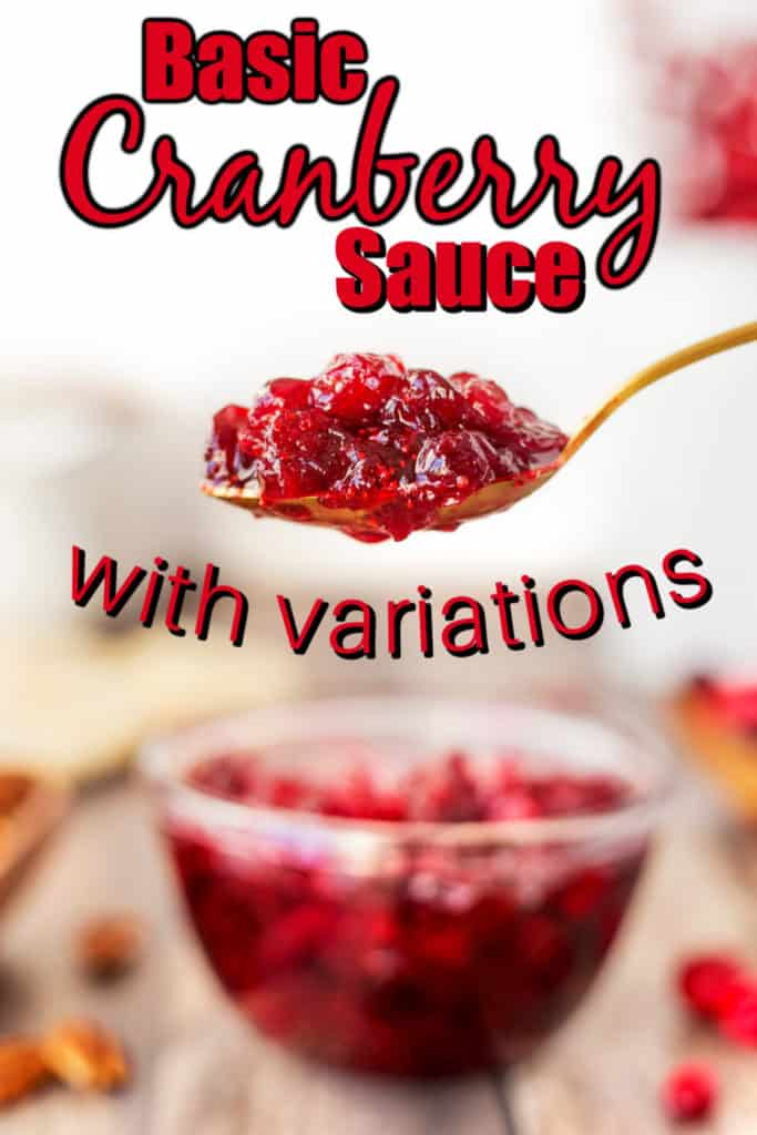 Basic Cranberry Sauce with Variations Pin