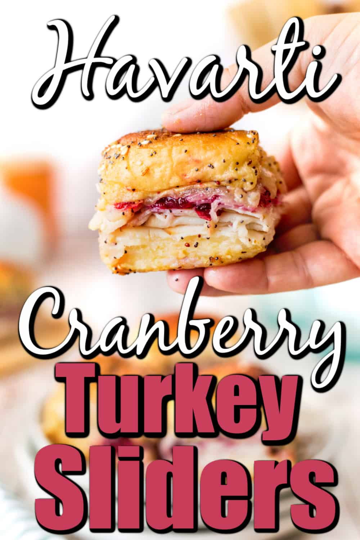 Havarti Cranberry Turkey Sliders Pin