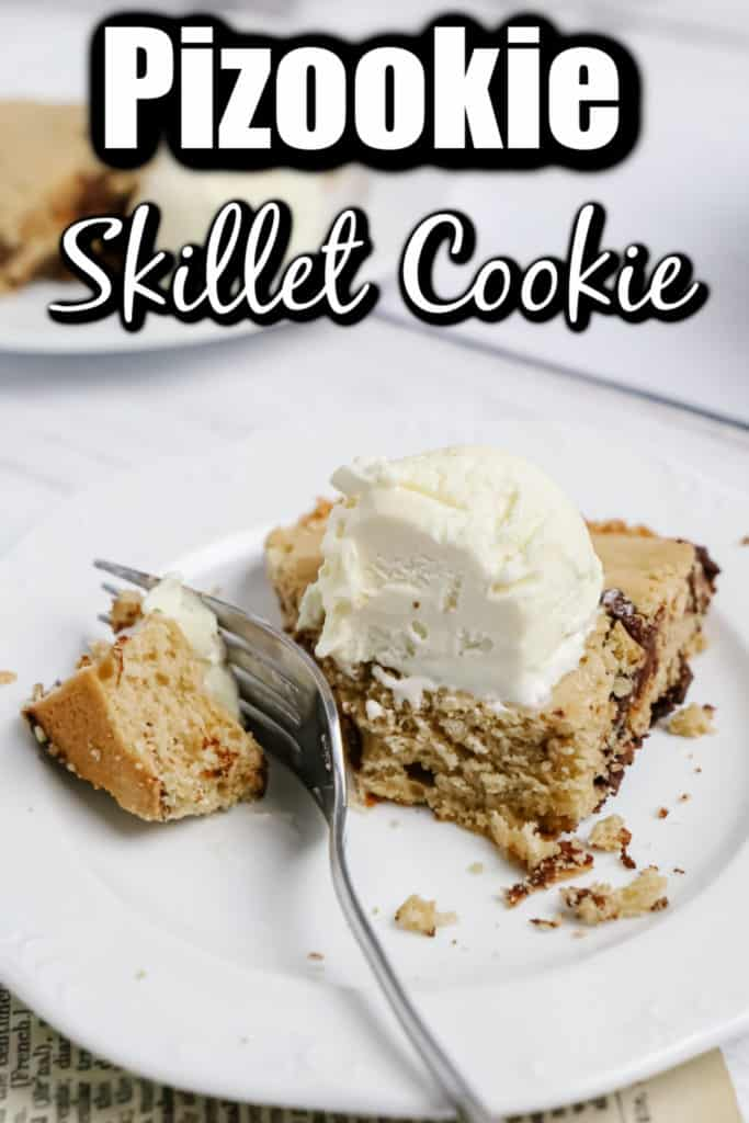 Pizookie - Best Chocolate Chip Skillet Cookie Pin