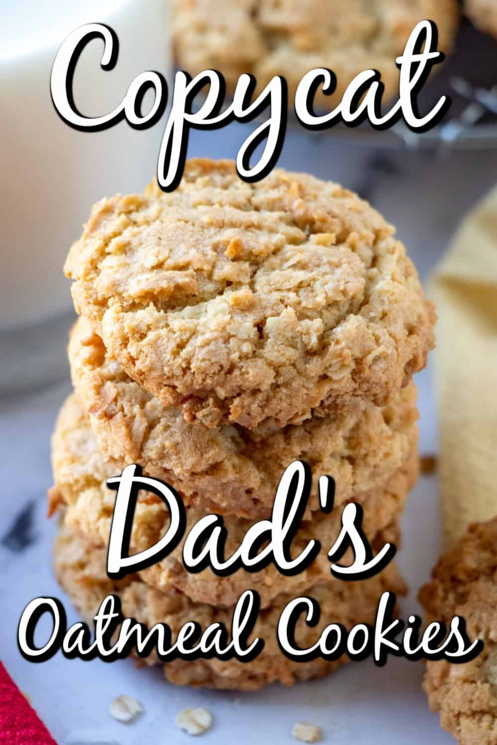 Better Than Dad's Copycat Oatmeal Cookies Pin