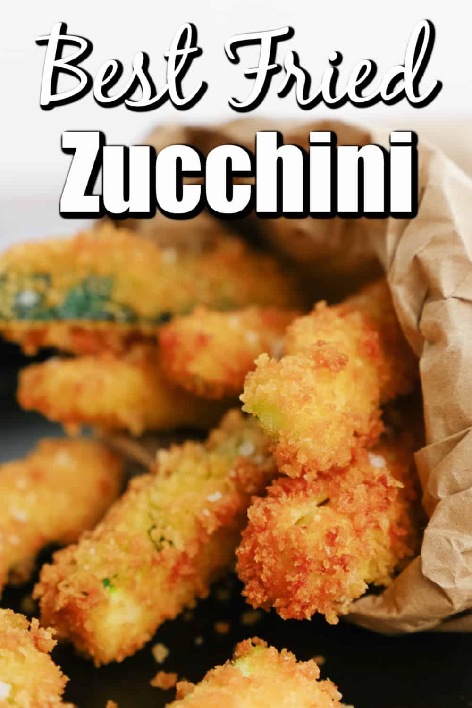 Best Fried Zucchini Recipe Pin
