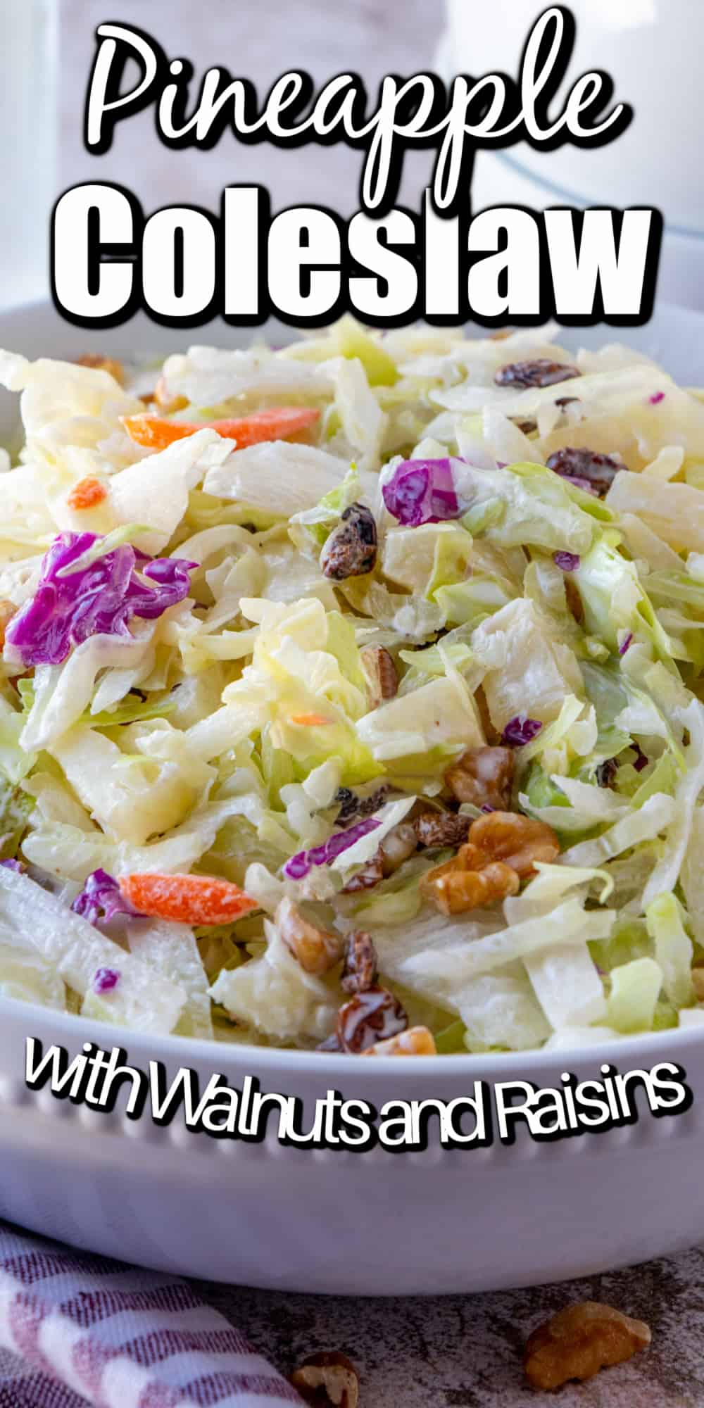 Pineapple Walnut Raisin Coleslaw Pin