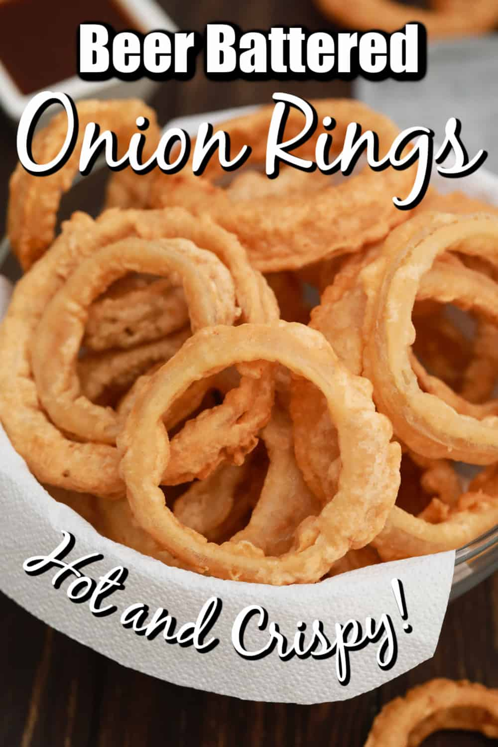 Beer Battered Onion Rings with Southern BBQ Sauce Pin