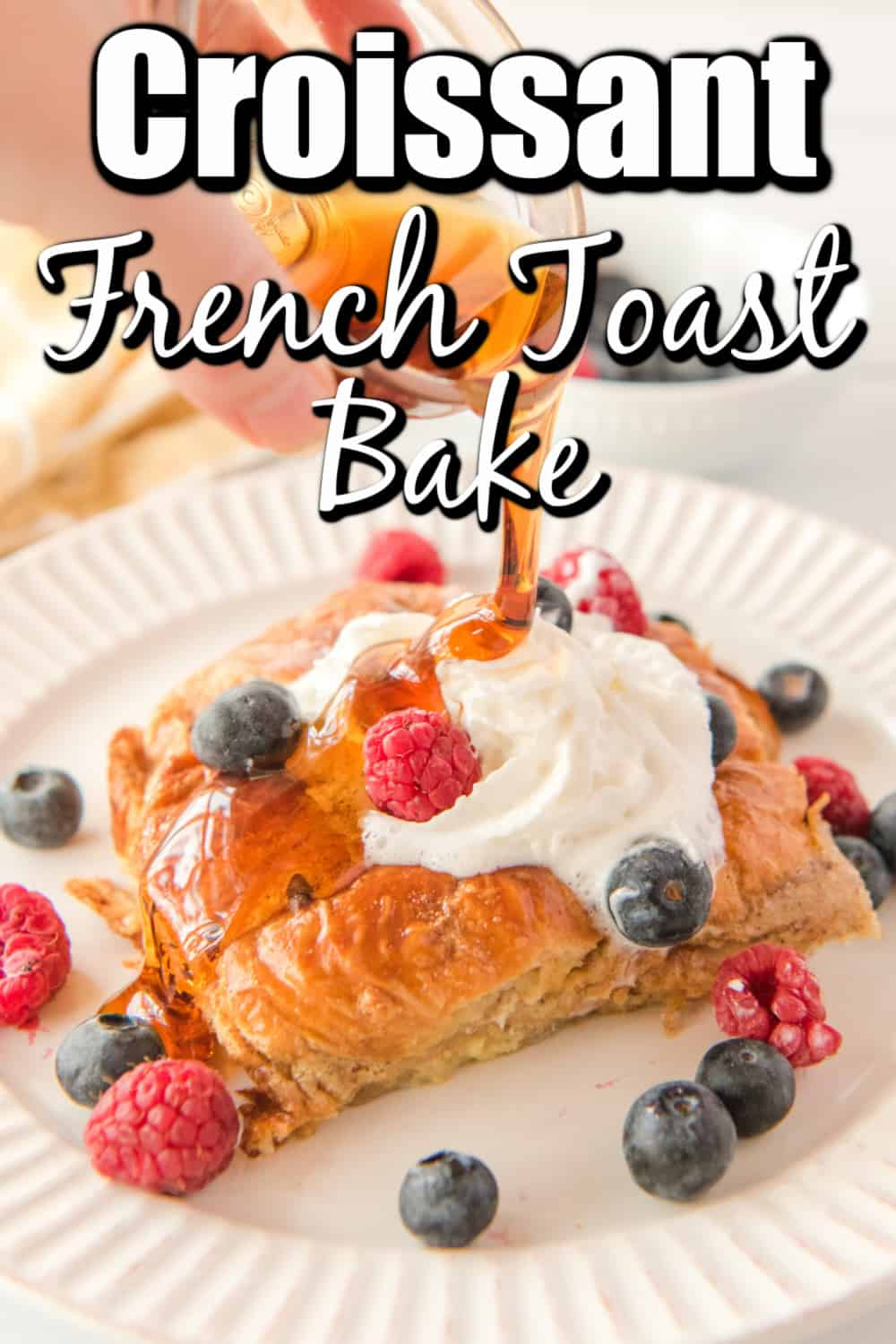 Croissant French Toast Bake Pin