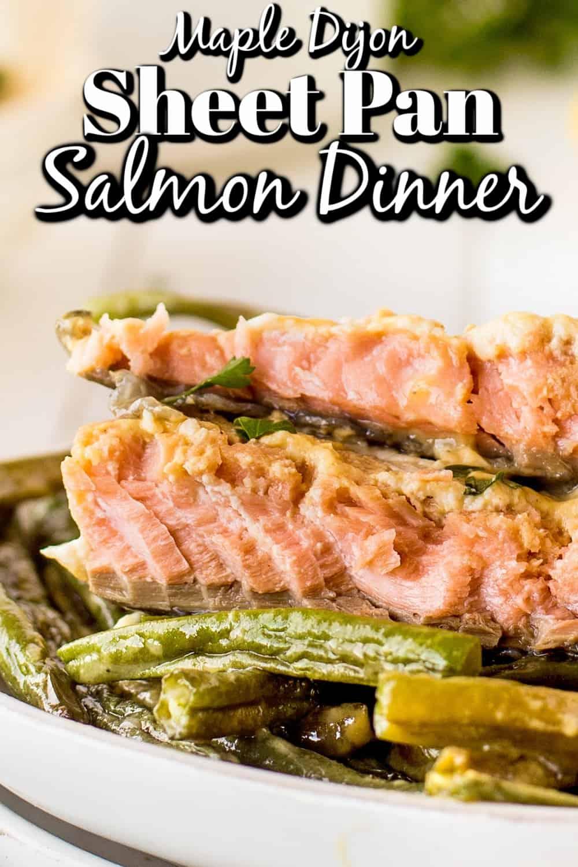 Maple Dijon Sheet Pan Salmon Dinner Pin