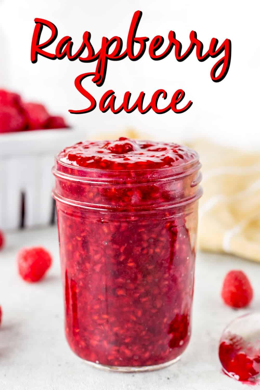 Easy Homemade Raspberry Sauce Pin