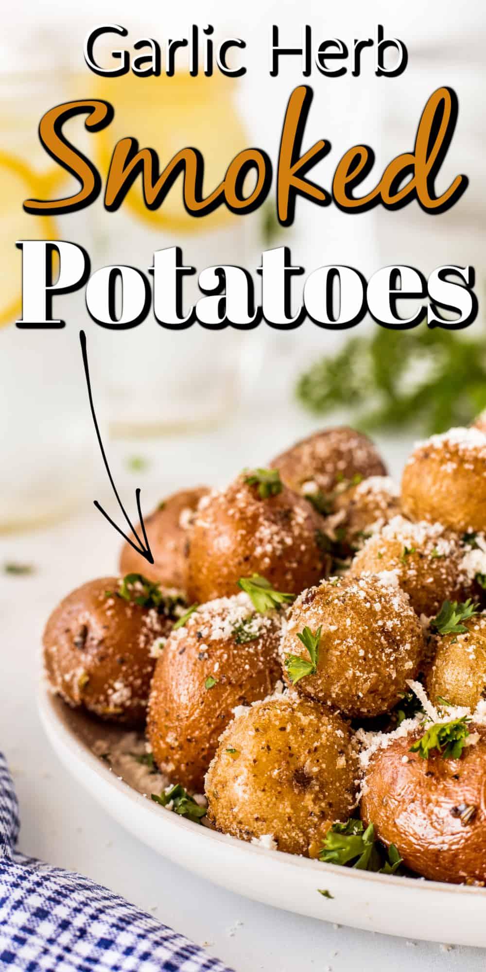 Garlic Herb Smoked Potatoes Pin