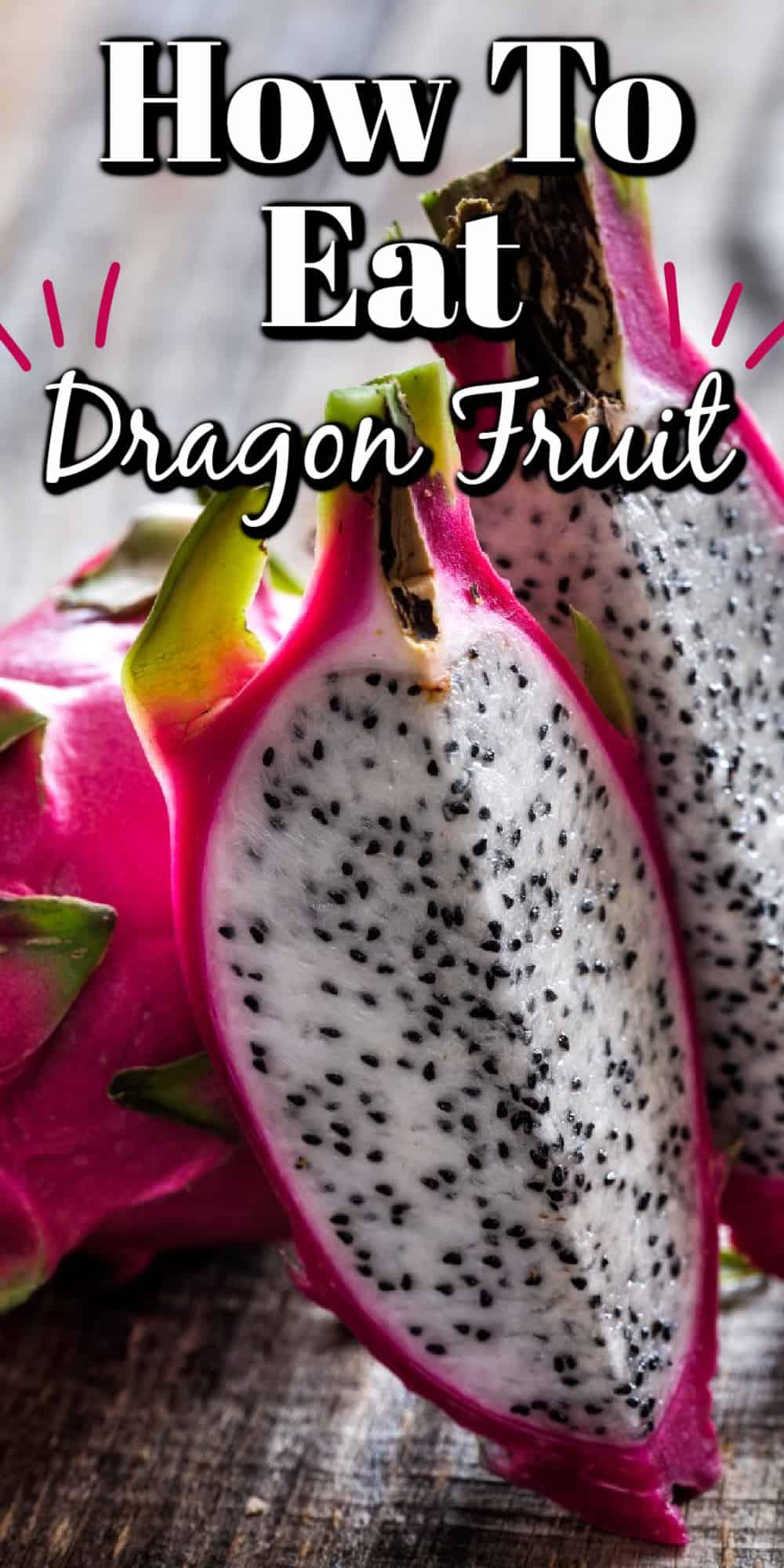 How To Eat Dragon Fruit Pin