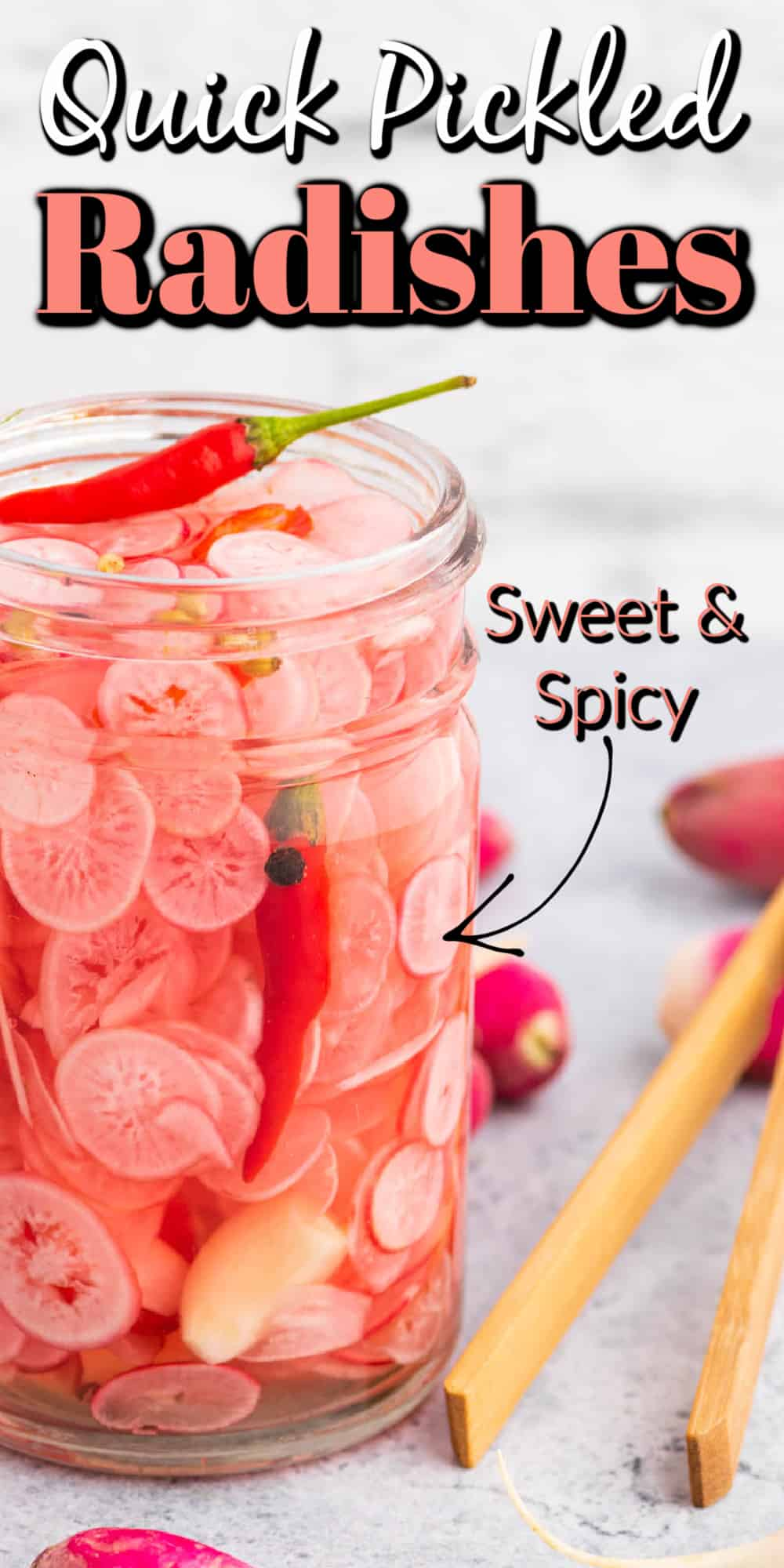 Quick Pickled Radishes (Sweet and Spicy) Pin