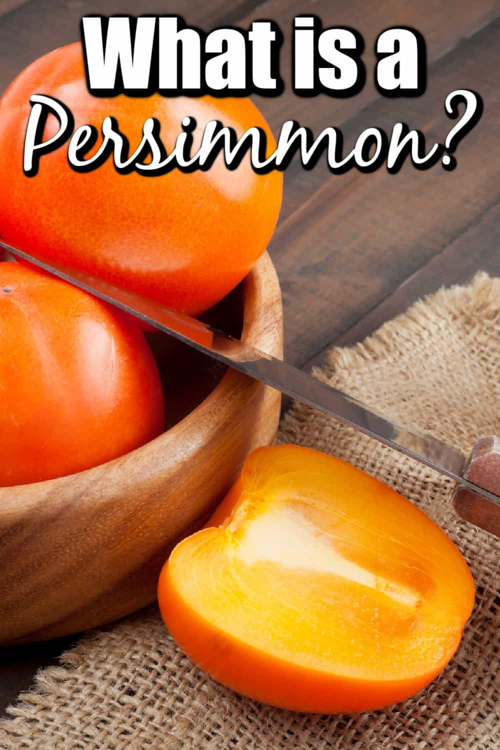 What is a Persimmon? How Do I Eat One? Pin