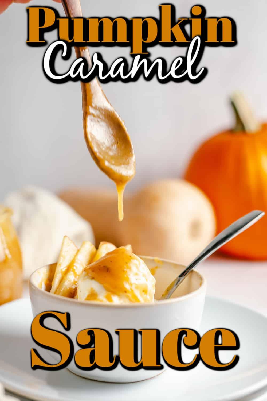 Pumpkin Caramel Sauce pin