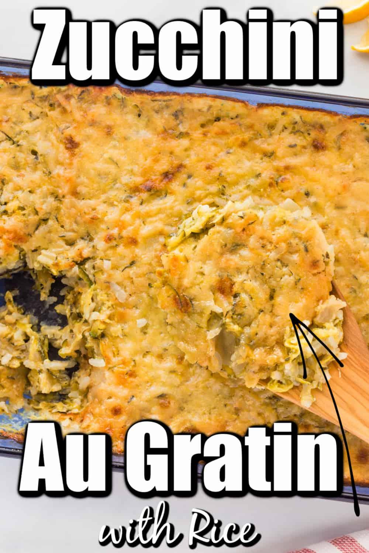 Zucchini Au Gratin with Rice Pin